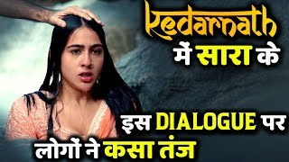 People Criticize Sara Ali Khan's One Dialogue in Kedarnath Trailer
