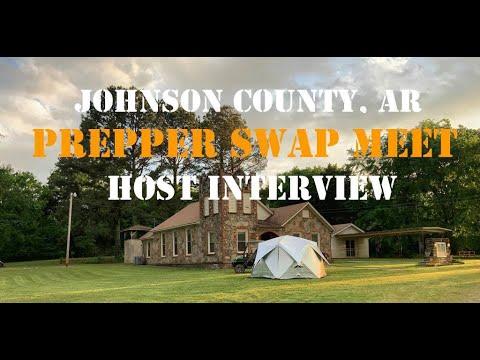Johnson County, AR Prepper Swap Meet Host Interview