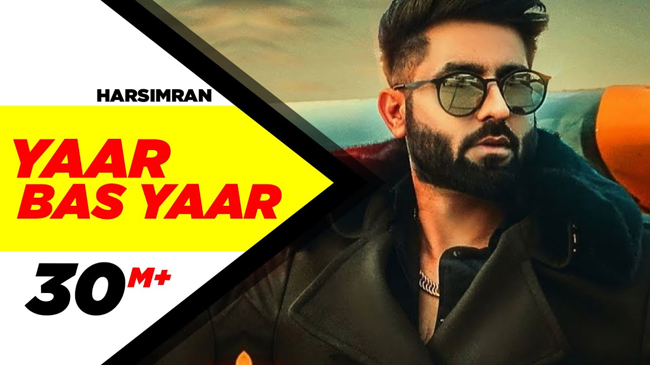 Yaar Bas Yaar | Harsimran | Desi Crew | Latest Punjabi Song 2018 | Speed Records #1