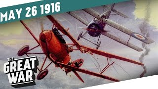 Cutting Germany's Wings - The Dawn Of The Air Force I THE GREAT WAR Week 96