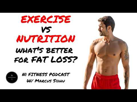60:-exercise-vs.-nutrition:-which-is-better-for-fat-loss?