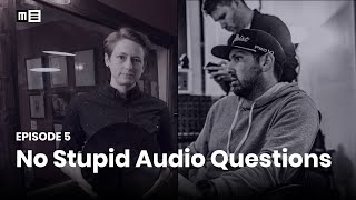 No Stupid Audio Questions with Piper Payne & Michael Mechling