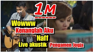 Download lagu Wowww Baperr Kenanglah Aku Naff Tri Suaka Cover Live Akustik Pendopo Lawas
