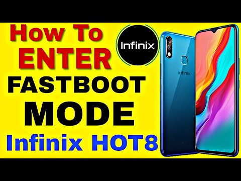 Enter Fastboot Mode Infinix Hot8,How To Enter Fastboot Mode In All Infinix Phones.