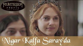 Nigar Kalfa Tekrar Saray'da - Muhteşem Yüzyıl 67.Bölüm