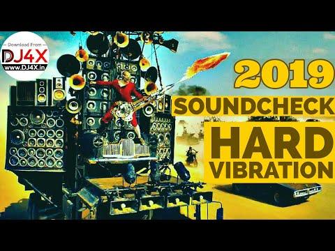 2019 Sound Check [ Hard Vibration ] - Dj Sumit Jhansi