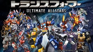 Transformers Ultimate Allstars (JP) Gameplay IOS / Android