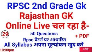 Rpsc 2nd Grade Gk// Rajasthan Gk Question // live Test-29