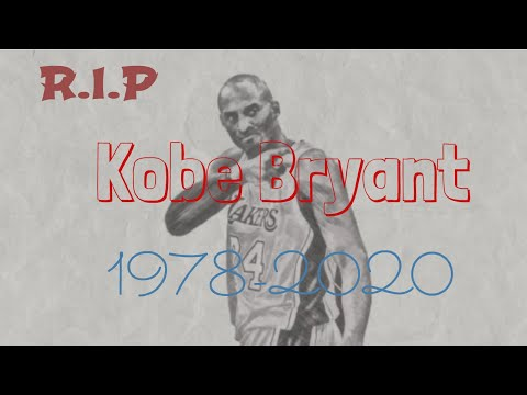 Kobe Bryant   kobe bryant tribute   Kobe Bryant Dead   Death   1978 to 2020   RIP