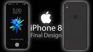 NEW Apple iPhone 8 - FINAL DESIGN