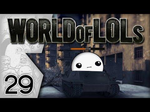 World of Tanks │ World of LoLs - Episode...