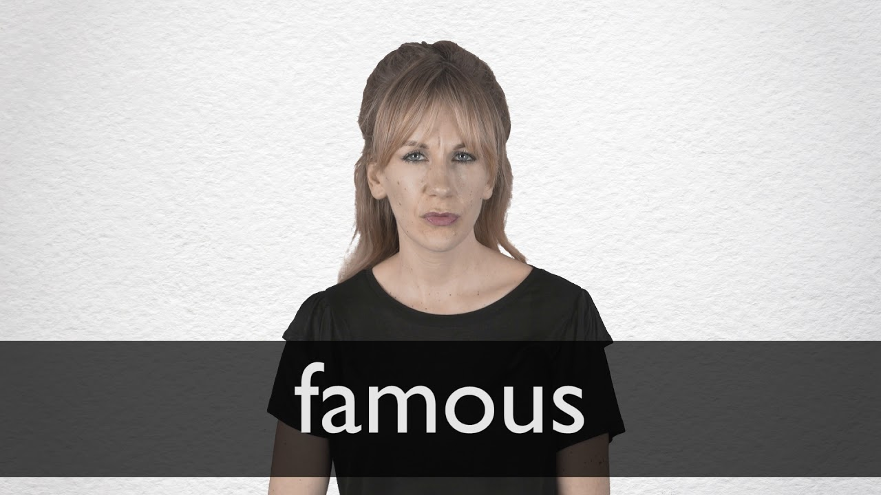 How to pronounce FAMOUS in British English