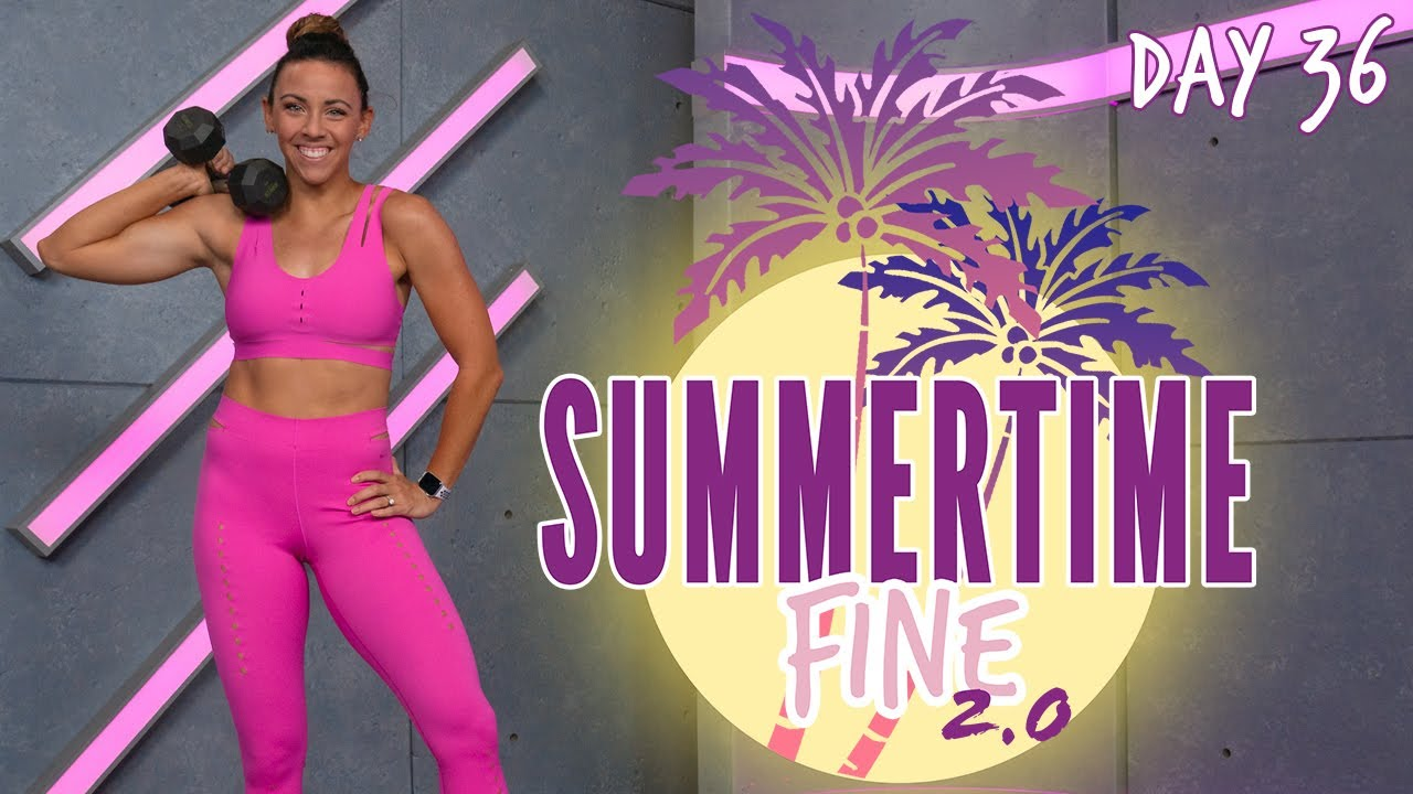 40 Minute Full Body HIIT Workout   Summertime Fine 2.0 - Day 36