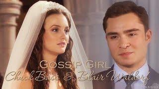 Gossip Girl | Chuck Bass & Blair Waldorf [Wedding]