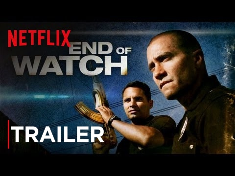 End of Watch  Now On Netflix   HD  Netflix
