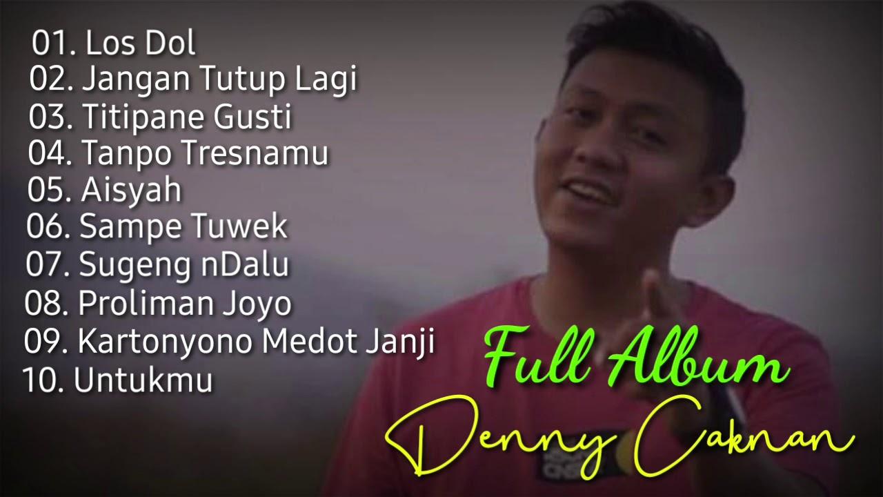 denny caknan full album lagu jawa terbaru los dol youtube