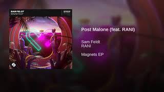 Sam Feldt- Post Malone (Audio) (feat RANI) (Magnets)