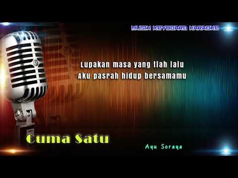 Ayu Soraya - Cuma Satu Karaoke Tanpa Vokal
