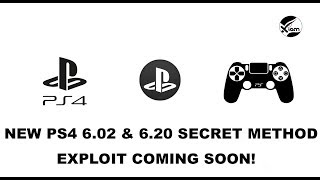 PS4 Jailbreak - New 6.02 & 6.20 Secret Method Exploit & Video App Exploit - Coming Soon!