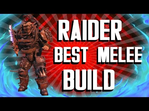 Fallout 4 Builds - The Raider - Best Melee Build