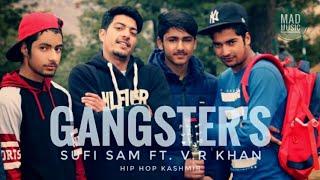 Gangster`s | Full Rap | Sufi Sam Ft. VRKhan