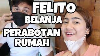 SERUNYA FELITO BELANJA PERABOTAN RUMAH! | Felicya Angellista
