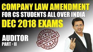 Company Law Amendment for Dec 2018 Exams I Auditor Part II