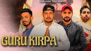 Guru Kirpa (Official Audio) Bro AG | Ankky Gullarpur | Latest New Guru Brahmanand Song 2019