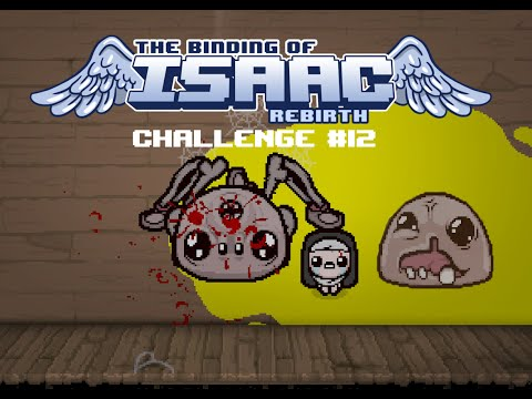 The Binding of Isaac : Afterbirth | Challenge #12 : When Life Gives You Lemons