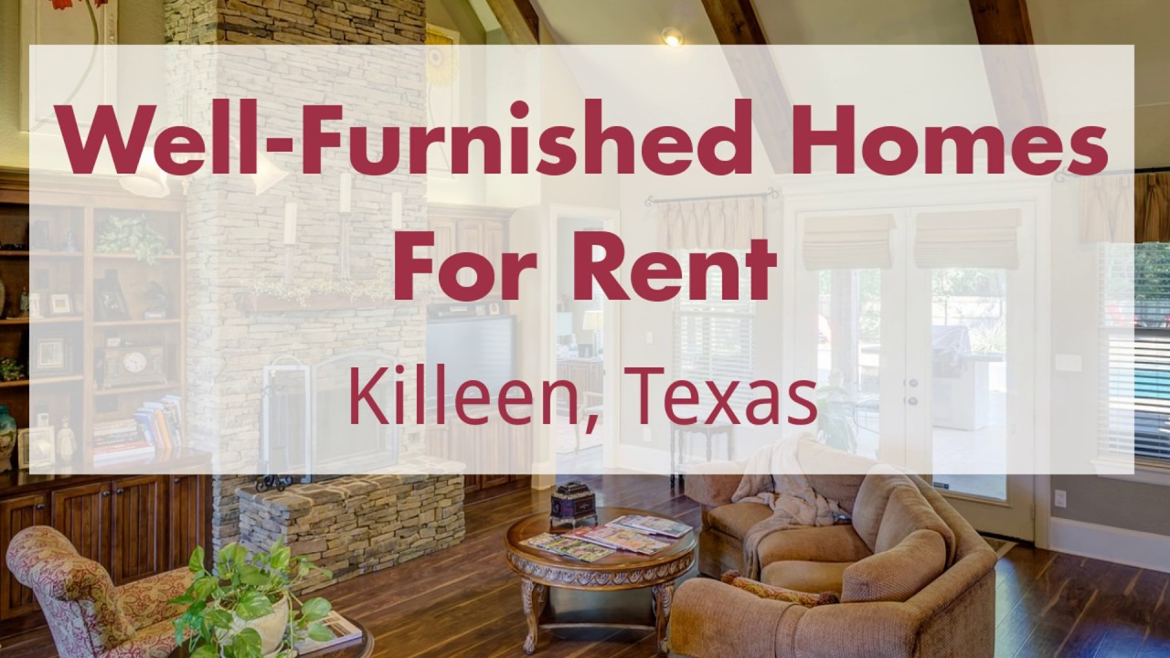 Well Furnished Homes For Rent Killeen Texas Youtube