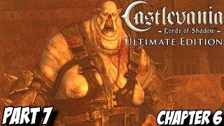 Castlevania Lords of Shadow Gameplay Walkthrough Part 7 - Chapter 6