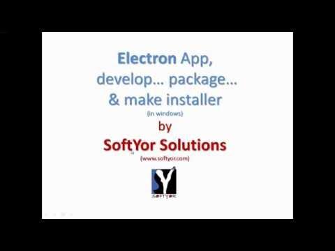 Electron App, develop, package, make installer