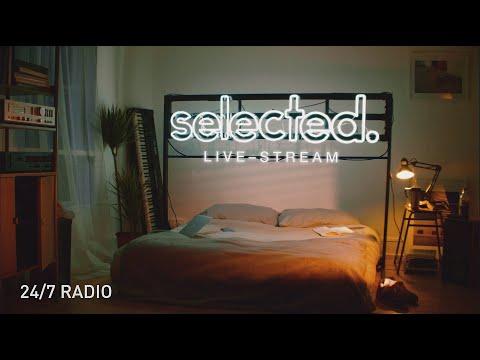 Selected Radio • Live 24/7 • House & Deep House Music