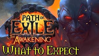 Path of Exile: The Awakening - It