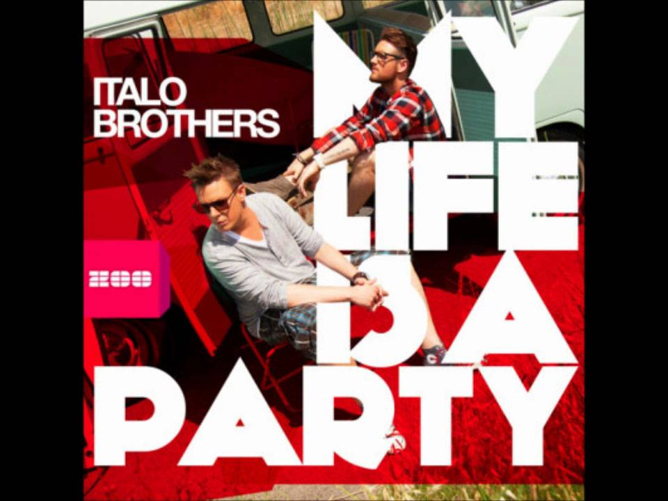 italobrothers-my-life-is-a-party-radio-edit-nickolas-chaves