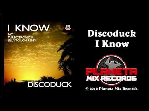 Discoduck - I Know (Radio Edit)