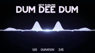 Скачать Keys N Krates Dum Dee Dum