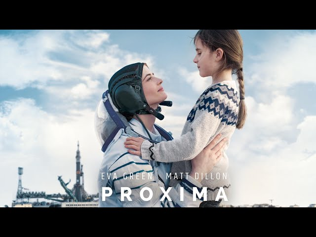 Proxima - Official Trailer