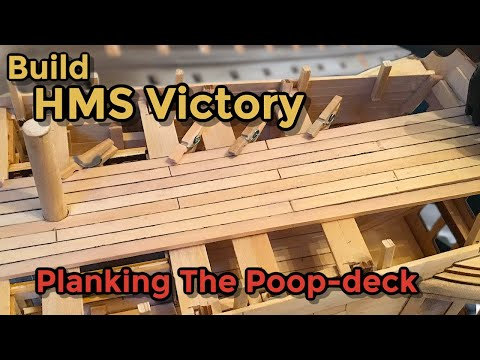 HMS Victory Model Ship Build : Part 14 : planking the poop deck