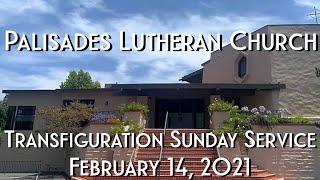 PLC Transfiguration Sunday Service 2.14.21