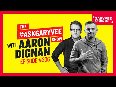 What's Stopping You From Doing The Best Work?  | #AskGaryVee 306 With Aaron Dignan Mp3