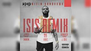 Download ISIS Remix - Eminem, Kendrick Lamar, Mac Miller, J. Cole, Joyner Lucas, Logic [Nitin Randhawa Remix] Mp3 and Videos
