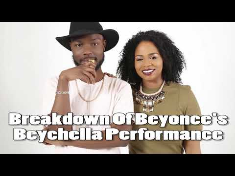The Read: Breakdown Of Beyonce's Beychella Performance