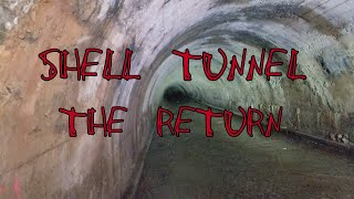 SHELL TUNNEL (The Return)