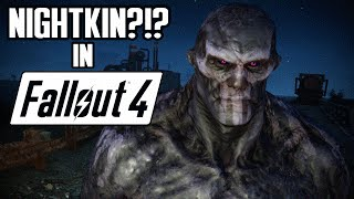 Video NIGHTKIN IN THE COMMONWEALTH! Fallout 4 MODS Ep.2 download MP3, 3GP, MP4, WEBM, AVI, FLV Agustus 2018