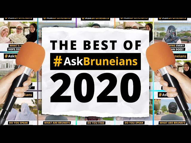 Best of #AskBruneians 2020