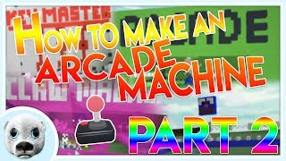 How to Make an Arcade Game (PART 2!) - Build a Boat ROBLOX