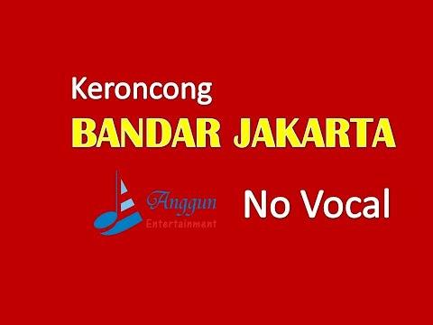 Keroncong Bandar Jakarta - No Vocal