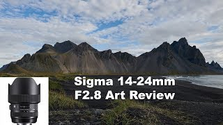 Sigma 14-24mm f/2.8 ART Lens Review | Raw Images From Iceland