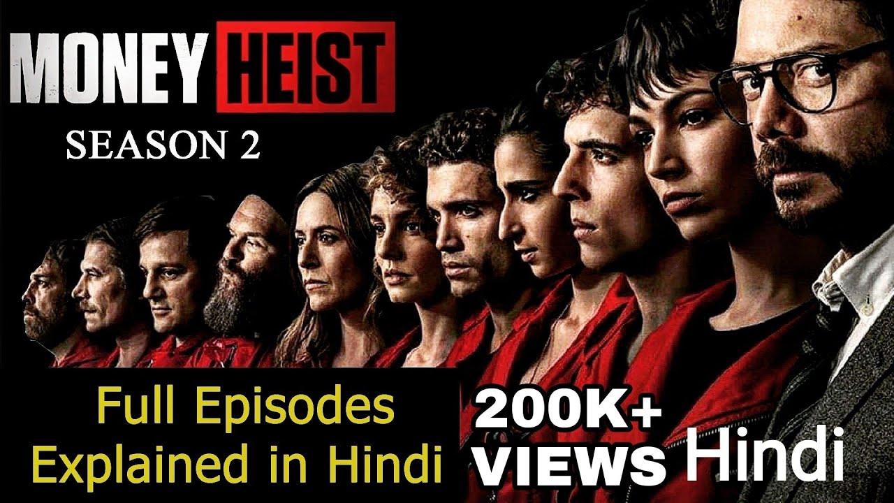 Download Money Heist Season 2 Explained in Hindi | Lacasa De Papel Season 2 Explained Hindi Detailed